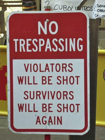 trespassing: Humorous No Trespassing Sign