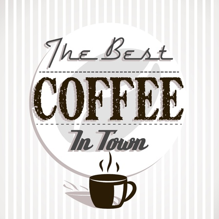 best coffee: best coffe in town. coffee background concept Illustration