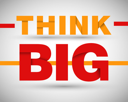 motto: think big concept, business motto Illustration