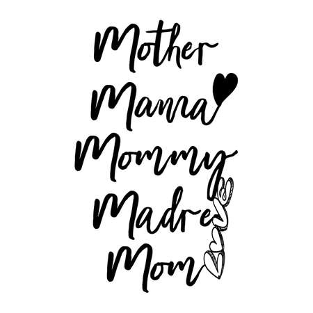 Mothers Day Mother, Mama, Mommy, Mom Typography letter Crafts or Tshirt Design Vector Template Vector Illustration