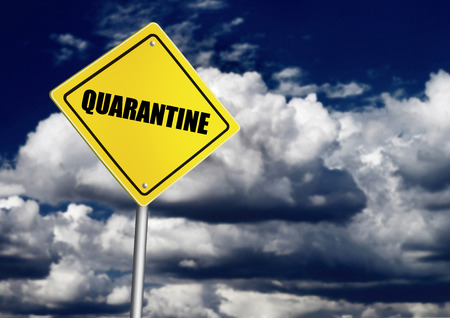 quarantine: Quarantine sign