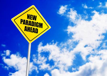 paradigm: New paradigm message on road sign