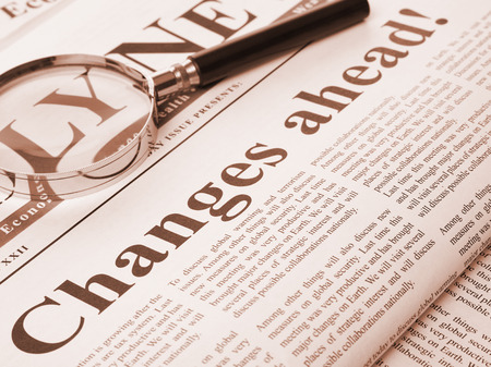 changing form: Changes ahead headline on newspaper