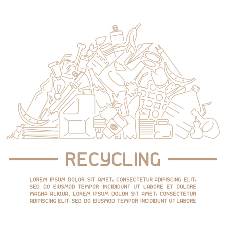 Recycling placard with mountain of trash and sample text. Line style vector illustration