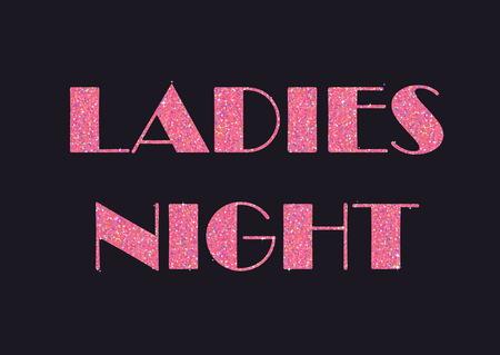 senhora: Espumante glitter pink estilizado texto extravagante para o aviador ou banner, design da tipografia. Pode ser usado para anunciar a noite das senhoras - eventos especiais e propostas para as mulheres Ilustração