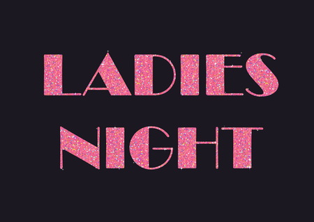 night: Sparkling pink glitter stylized fancy text for flier or banner, typography design. Can be used to advertise ladies night - special events and proposals for women Illustration