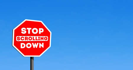 Stop Scrolling Down Road sign Sky background