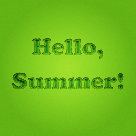 Hello summer, typographic inscription on vintage monochrome green background. Summer poster, background, banner. Summer fun.