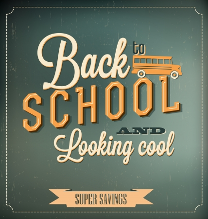 school: Back to School Typographic Elements - Vintage Style Back to School and Looking Cool Design Layout In Vector Format
