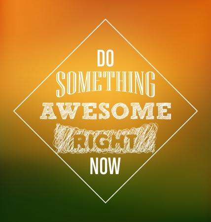 Typografische Poster Design - Doe iets geweldig op dit moment