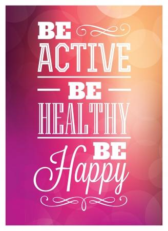 Typografische Poster Design - aktiv sein gesund sein Be Happy