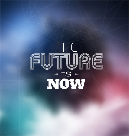 Typographic Poster Design - The future is now Vectores