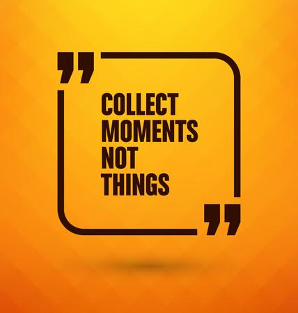 cobrar: Cita Enmarcado en fondo amarillo - no momentos coleccionar cosas Vectores