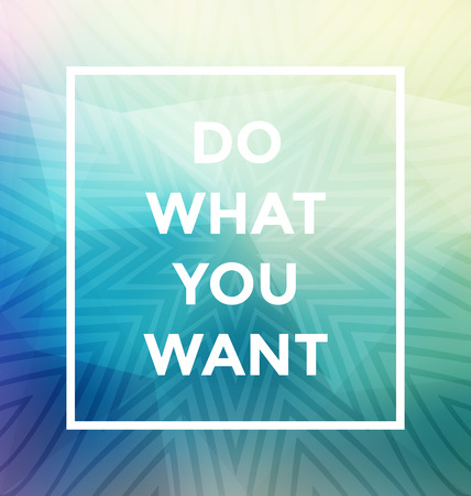 learn: Typographic Poster Design - Do What You Want - Geometric Background with trendy frame