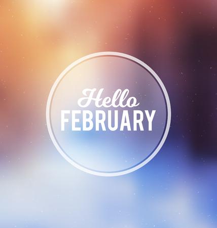 こんにちは 2 月 - 活版印刷グリーティング カード デザイン コンセプト - カラフルなぼやけた背景に白い文字
