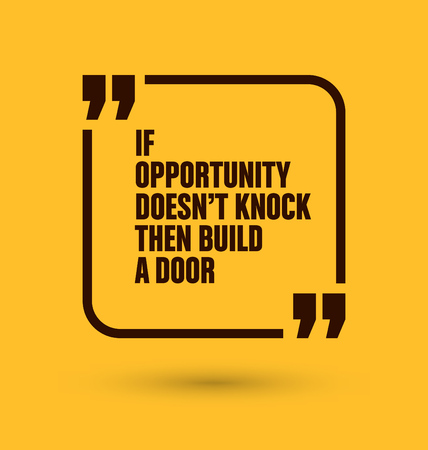 knock: Framed Quote on Yellow Background - If opportunity doesnt knock then build a door