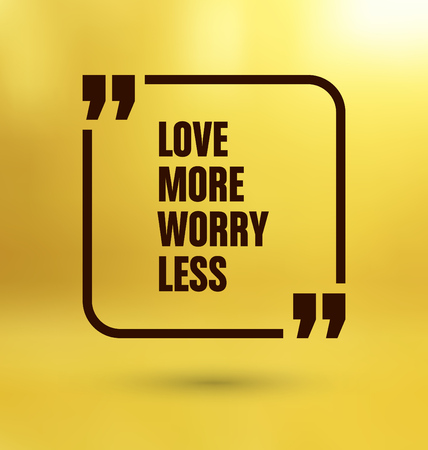 Framed Quote on Yellow Background - Love more worry less Illustration