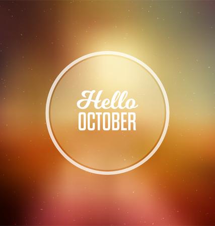 calendario octubre: Hola octubre - tarjeta de felicitación tipográfico Diseño Concepto - Fondo enmascarado colorido con el texto blanco Vectores