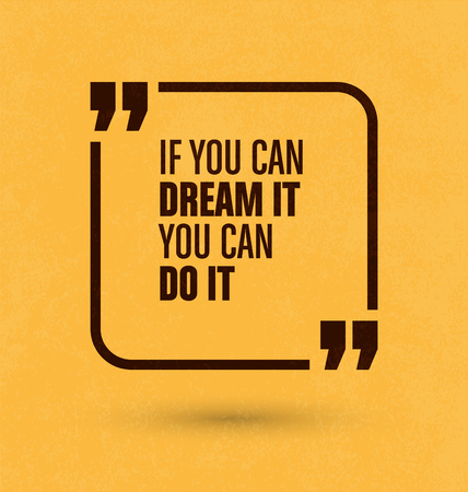 you can do it: Framed Quote on Yellow Background - If you can dream it you can do it