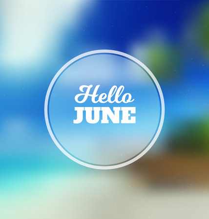 Hello June - Typographic Greeting Card Design Concept - Colorful Blurred Background with white text