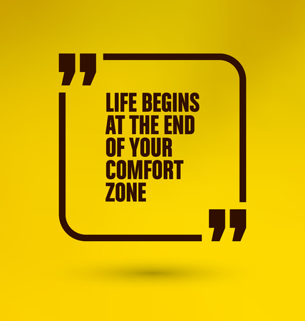 comfort: Framed Quote on Yellow Background - Life begins at the end of your comfort zone