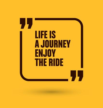 genießen: Gerahmte Zitat auf gelbem Hintergrund - Das Leben ist eine Reise, die Fahrt genießen Illustration