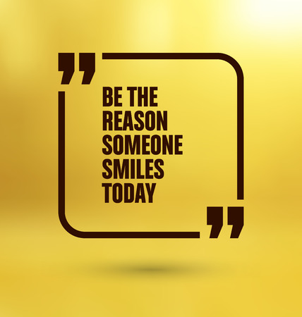 reason: Framed Quote on Yellow Background - Be the reason someone smiles today Illustration