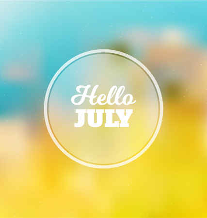 Hello July - Typographic Greeting Card Design Concept - Colorful Blurred Background with white text