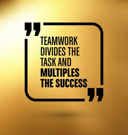 cotizacion: Cita enmarcado en el fondo del oro amarillo - Trabajo en equipo divide la tarea y multiplica el éxito Vectores
