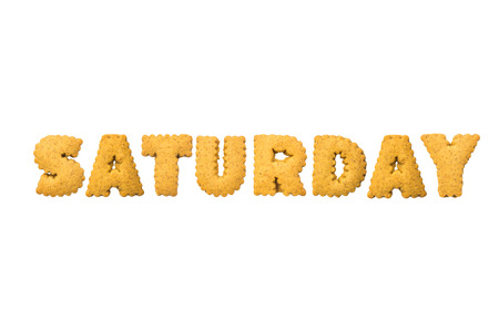 saturday: Saturday ,Biscuits letters. Words