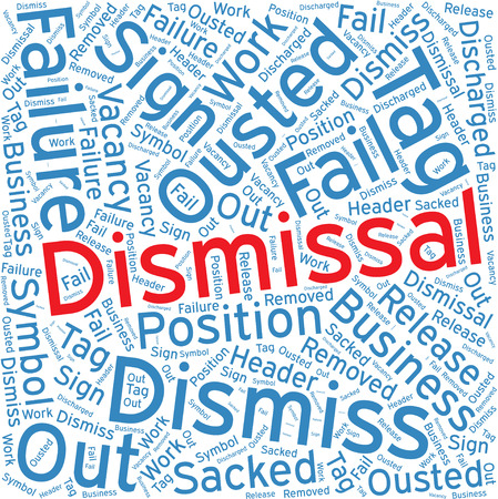 dismissal: Dismissal ,Word cloud art  background