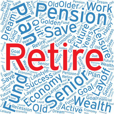 retire: Retire ,Word cloud art  background