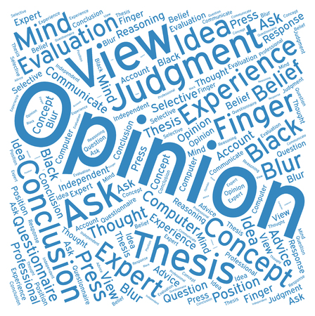 opinion: Opinion ,Word cloud art  background Illustration