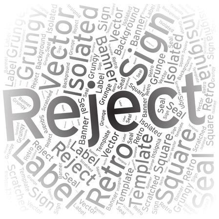 reject: Reject ,Word cloud art background Illustration