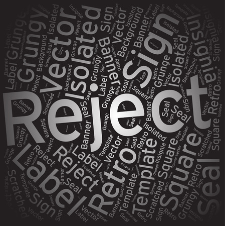 reject: Reject ,Word cloud art background Illustration