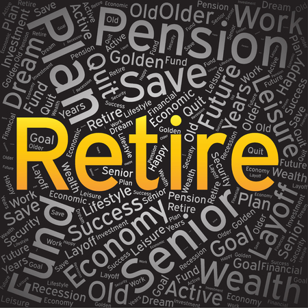 retire: Retire ,Word cloud art background