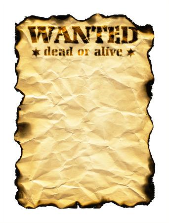 quemado: Antiguo hoja de papel con los bordes quemados aislado en el fondo blanco y las palabras Wanted Dead or Alive