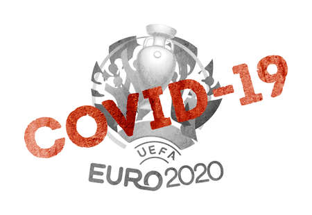 Cancel Euro 2020 amid worldwide  COVID-19 pandemic on a white background