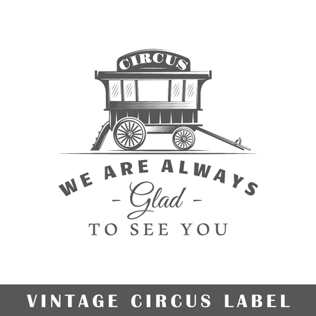 Circus label isolated on white background. Design element. Template for logo, signage, branding design. Vector illustration Ilustração