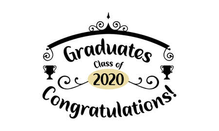 Congratulations Graduates 2020. Celebration text poster. Graduates class of 2020 vector concept as template for cards, posters, banners, labels. Vectores