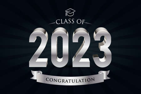Class of 2023. Congrats Graduates. 3d lettering with silver and black color Vectores