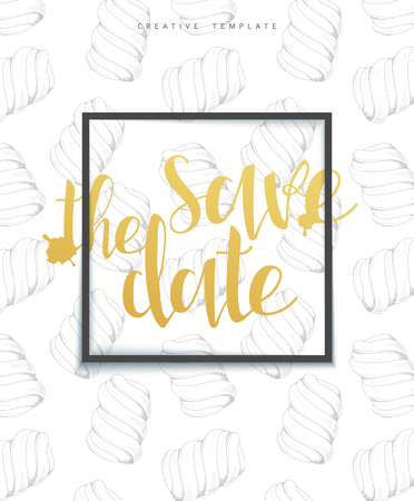 marshmallows: Save the date stylish sketch background with frame , calligraphy and marshmallows . Invitation card . Elegant background with sweets . Congratulations and inviting. Wedding , party, holiday