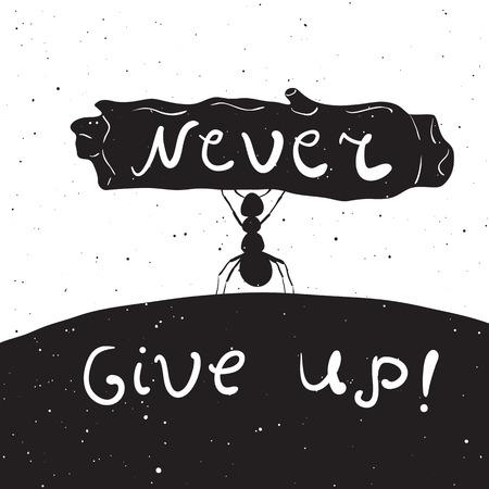 hormiga: vector dibujado a mano ilustración de estilo rústico con hormiga con cita inspiradora. Nunca te rindas. Fondo de la vendimia. Camisetas, bolsos, diseño de la tarjeta de felicitación, carteles letras de la tipografía Vectores