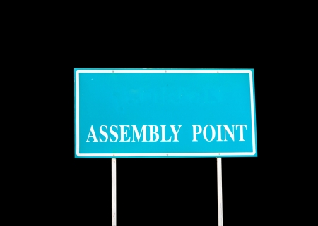 assembly point: Sign assembly point for in time accident   Stock Photo