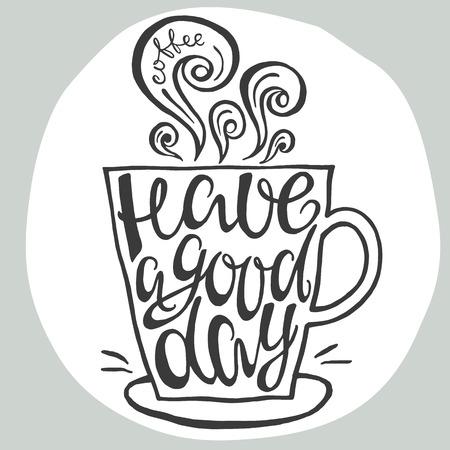 Avoir une bonne affiche de la main de la journée de la lettre dessinée. Conception calligraphique. Banque d'images - 45338961