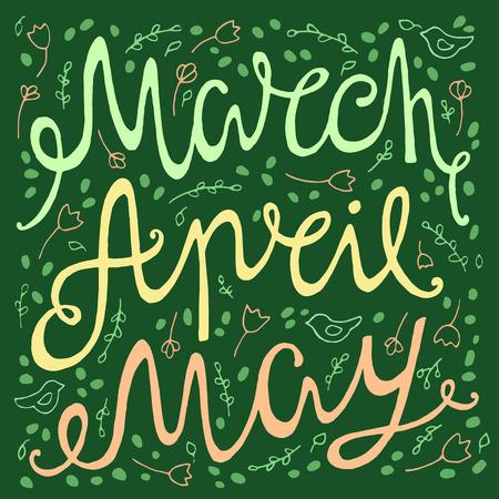 4월: Hand drawn spring inscription months of march,april, may.