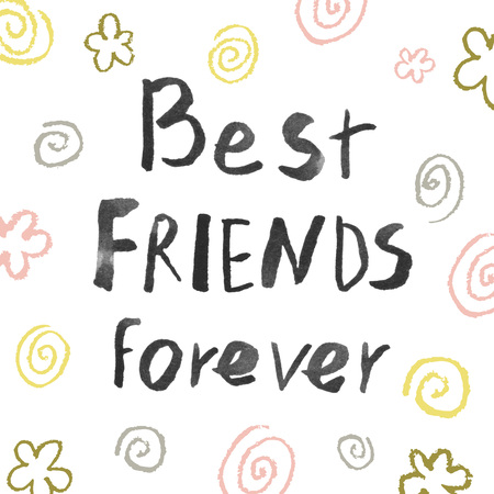 best friends forever: Best friends forever.  Handwritten modern brush lettering. Element for design posters, cards, t-shirts.