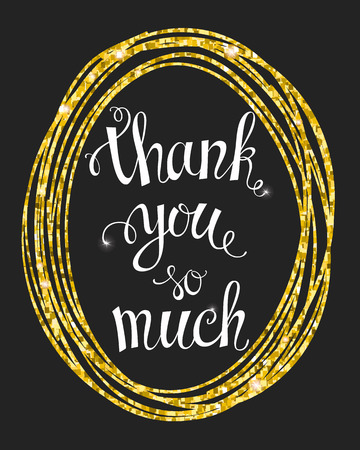 mach: Thank you so mach hand lettering in an oval gold frame. Template for your design. Vector illustration