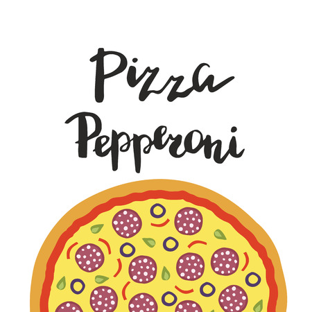 pepperoni pizza: illustration of Pepperoni Pizza and hand lettering isolated on a white background. Template for restaurants menu, pizzeria, food sites and cooking magazines.