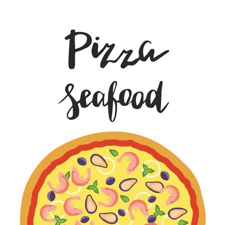 illustration of Seafood Pizza and hand lettering isolated on a white background Illustration